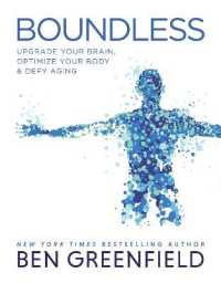 Link to an enlarged image of Boundless : Upgrade Your Brain, Optimize Your Body & Defy Aging