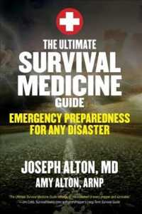 Link to an enlarged image of The Ultimate Survival Medicine Guide : Emergency Preparedness for Any Disaster