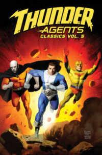 Link to an enlarged image of T.H.U.N.D.E.R. Agents Classics 5 (T.H.U.N.D.E.R. Agents Classics)