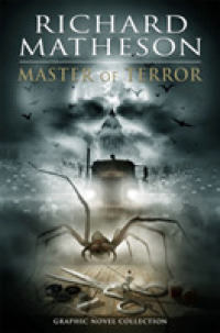 Link to an enlarged image of Richard Matheson : Master of Terror Graphic Novel Collection