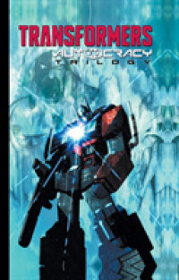 Link to an enlarged image of Transformers Autocracy Trilogy (Transformers Autocracy, Monstrosity, Primacy) (Deluxe)