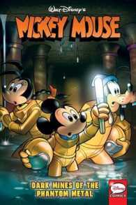 Link to an enlarged image of Mickey Mouse : Dark Mines of the Phantom Metal (Mickey Mouse)