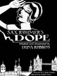 Link to an enlarged image of Sax Rohmer's Dope