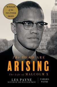 Dead Are Arising: The Life of Malcolm X 9781631491665