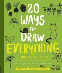 Link to an enlarged image of 20 Ways to Draw Everything : With 135 Nature Themes from Cats and Tigers to Tulips and Trees (20 Ways)