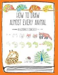 How to Draw Almost Every Animal 9781631593765