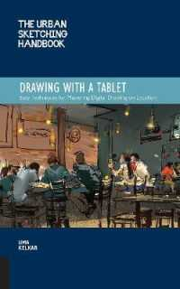 Link to an enlarged image of Drawing with a Tablet : Easy Techniques for Mastering Digital Drawing on Location (Urban Sketching Handbooks)