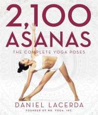 2,100 Asanas: The Complete Yoga Poses 9781631910104