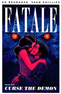 Link to an enlarged image of Fatale 5 : Curse the Demon (Fatale)