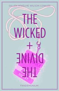 Link to an enlarged image of The Wicked + the Divine 2 : Fandemonium (The Wicked + the Divine)