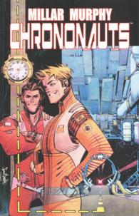 Link to an enlarged image of Chrononauts 1 (Chrononauts)