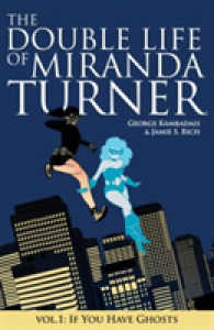 Link to an enlarged image of The Double Life of Miranda Turner 1 : If You Have Ghosts (Double Life of Miranda Turner)
