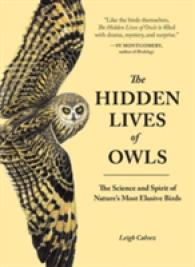 Link to an enlarged image of The Hidden Lives of Owls : The Science and Spirit of Nature's Most Elusive Birds