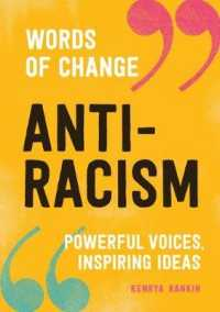 Link to an enlarged image of Anti-Racism : Powerful Voices, Inspiring Ideas (Words of Change)