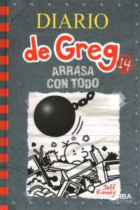Link to an enlarged image of Arrasa con todo / Wrecking Ball (Diario de Greg / Diary of a Wimpy Kid)