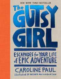 Link to an enlarged image of The Gutsy Girl : Escapades for Your Life of Epic Adventure