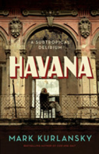 Link to an enlarged image of Havana : A Subtropical Delirium