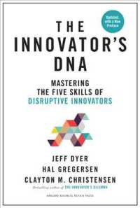 Link to an enlarged image of The Innovator's DNA : Mastering the Five Skills of Disruptive Innovators (Updated)
