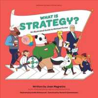 Link to an enlarged image of What Is Strategy? : An Illustrated Guide to Michael Porter