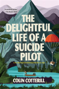 Link to an enlarged image of The Delightful Life of a Suicide Pilot (Dr. Siri Paiboun Investigations)