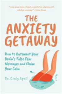 The Anxiety Getaway 9781642502169
