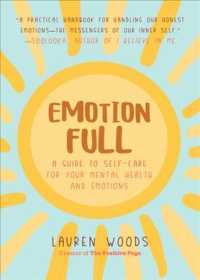 Emotionfull: A Guide to Self-Care for Your Mental Health and Emotions 9781642503562