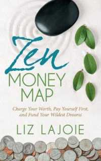 Link to an enlarged image of Zen Money Map : Charge Your Worth, Pay Yourself First and Fund Your Wildest Dreams