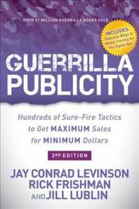 Link to an enlarged image of Guerrilla Publicity : Hundreds of Sure-Fire Tactics to Get Maximum Sales for Minimum Dollars (3rd)