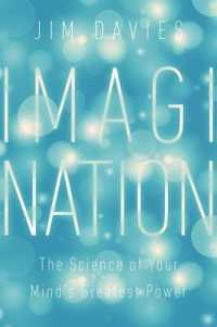 Link to an enlarged image of Imagination : The Science of Your Mind's Greatest Power