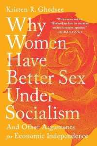 Why Women Have Better Sex Under Socialism 9781645036364