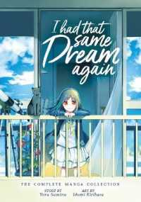 Link to an enlarged image of I Had That Same Dream Again : The Complete Manga Collection