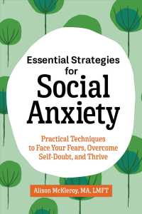 Essential Strategies for Social Anxiety 9781646119301