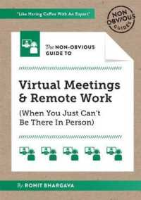Link to an enlarged image of The Non-Obvious Guide to Virtual Meetings and Remote Work (Non-obvious Guides)