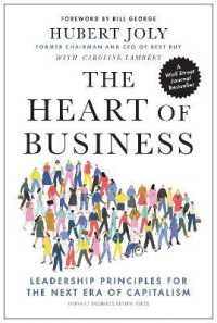 Link to an enlarged image of The Heart of Business : Leadership Principles for the Next Era of Capitalism