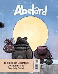 Link to an enlarged image of The Lyrical Comics of Dillies Set (3-Volume Set) : Including Abelard, Bubbles & Gondola, Betty Blues