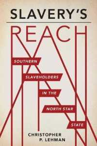 Link to an enlarged image of Slavery's Reach : Southern Slaveholders in the North Star State
