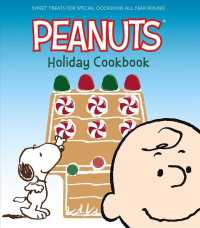 Link to an enlarged image of Peanuts Holiday Cookbook : Sweet Treats for Special Occasions All Year Round
