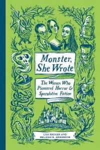 Link to an enlarged image of Monster, She Wrote : The Women Who Pioneered Horror & Speculative Fiction