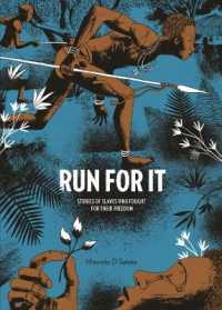 Link to an enlarged image of Run for It : Stories of Slaves Who Fought for Their Freedom (Run for It)
