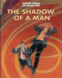 Link to an enlarged image of Shadow of a Man (Obscure Cities)