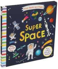 Link to an enlarged image of Super Space (First Facts and Flaps) (LTF BRDBK)