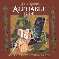 Link to an enlarged image of Mouse Guard Alphabet Book (Mouse Guard)