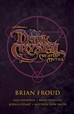 Link to an enlarged image of Jim Henson's the Dark Crystal Creation Myths (3-Volume Set) (Dark Crystal) (BOX)