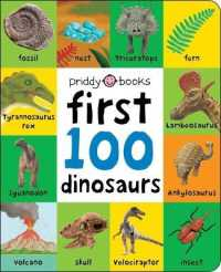 Link to an enlarged image of First 100 Dinosaurs (First 100) (BRDBK)