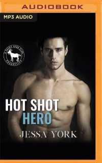 Link to an enlarged image of Hot Shot Hero (Hero Club) (MP3 Unabridged)