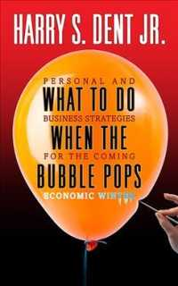 What to Do When the Bubble Pops 9781722502010