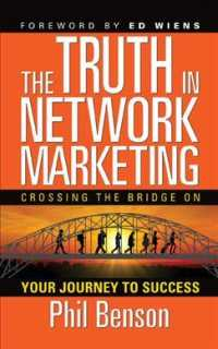 Link to an enlarged image of The Truth in Network Marketing : Crossing the Bridge on Your Journey to Success