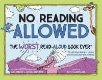 Link to an enlarged image of No Reading Allowed : The Worst Read-Aloud Book Ever