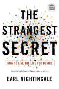Link to an enlarged image of The Strangest Secret : How to Live the Life You Desire (Ignite Reads)