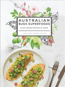 Link to an enlarged image of Australian Bush Superfoods -- Paperback / softback (Flexibind)